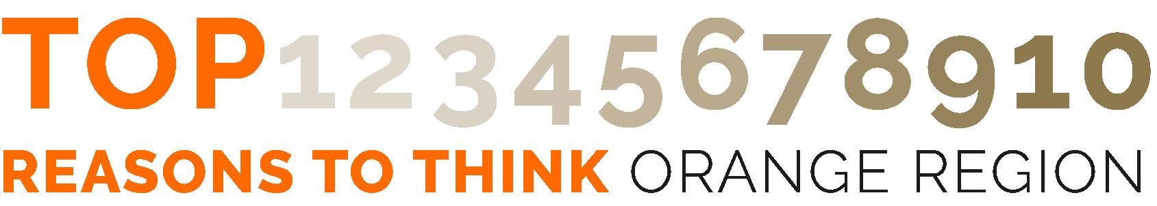 Top Ten Reasons To Think Orange Region